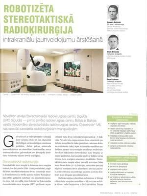 ``Robotizēta stereotaktiskā radioķirurģija intrakraniālu jaunveidojumu ārstēšanā``
